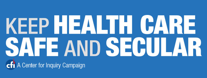Keep Heath Care Safe and Secular