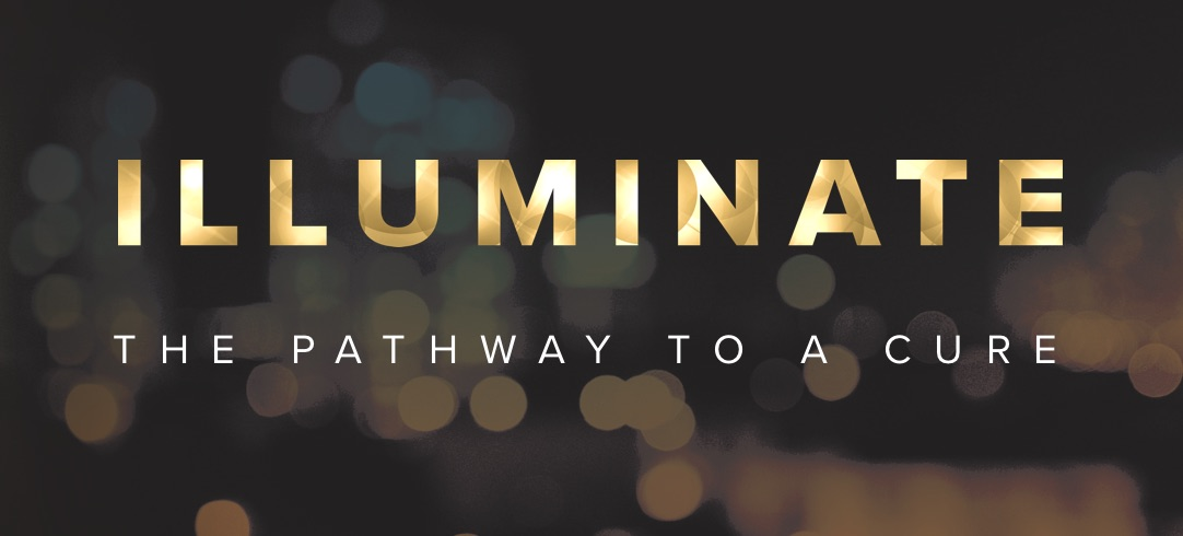 Illuminate the pathway to a cure