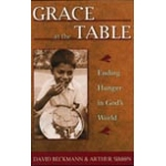 """Grace at the Table:  Ending Hunger in God's World"""