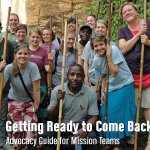 """Getting Ready to Come Back: Advocacy Guide for Mission Team"