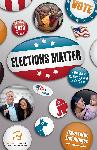 Click here for more information about Elections Matter: A Handbook for Participating in Elections