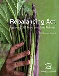 Click here for more information about Hunger Report 2012: Rebalancing Act: Updating U.S. Food and Farm Policies