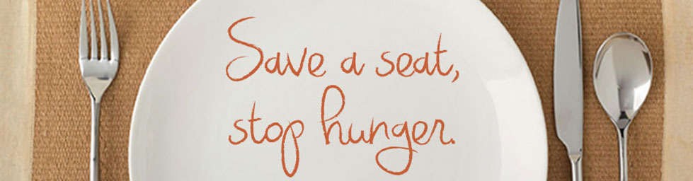 Save a seat, stop hunger.
