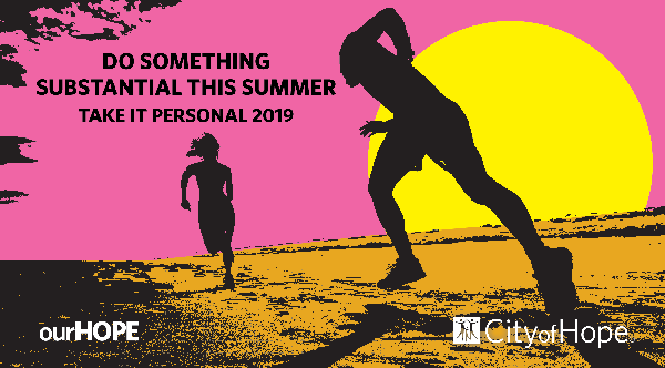 Do something substantial this summer. Take It Personal 2019.