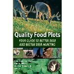 Click here for more information about Book -Quality Food Plots
