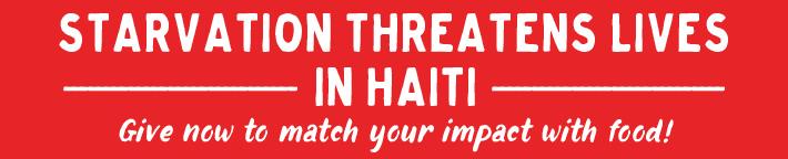 Haiti Desperately Needs You!