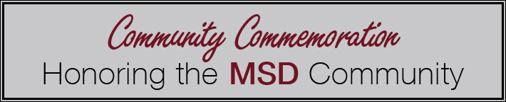 MSD Community Commemoration