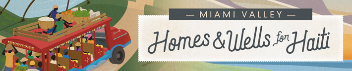 Miami Valley Homes and Wells For Haiti
