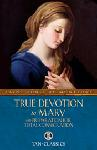 Click here for more information about True Devotion to Mary