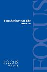 Click here for more information about Foundations for Life  - Leader Guide