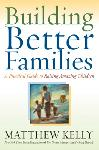 Click here for more information about Building Better Families
