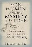 Click here for more information about Men, Women, and the Mystery of Love