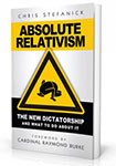 Click here for more information about Absolute Relativism