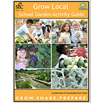 Click here for more information about School Garden Activity Guide - Print Version