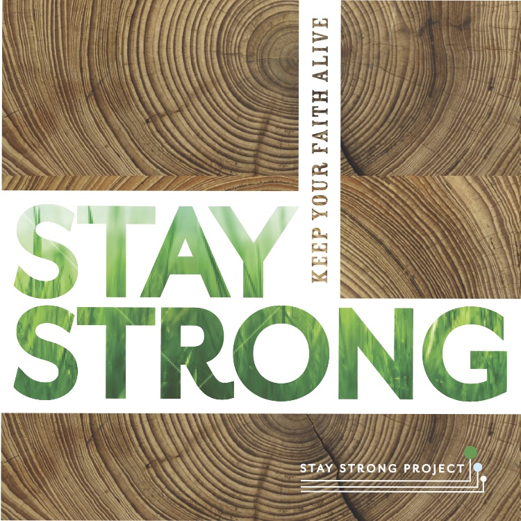 Stay Strong Graphic