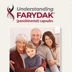 Click here for more information about Understanding Farydak® (panobinostat) capsules