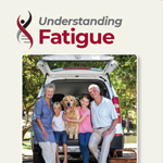 Click here for more information about Understanding Fatigue