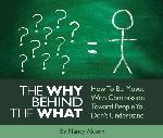 The Why Behind the What