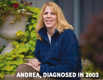 Andrea, diagnosed in 2003