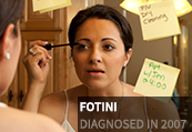 Fotini, diagnosed in 2007