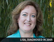 Lisa, diagnosed in 2005