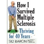 Click here for more information about TXH How I Survived Multiple Sclerosis