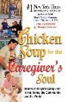 Click here for more information about TXH Chicken Soup for the Caregiver's Soul