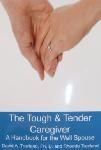 Click here for more information about TXH The Tough & Tender Caregiver