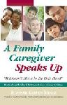 Click here for more information about TXH A Family Caregiver Speaks Up