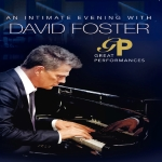 Click here for more information about An Intimate Evening with David Foster - DVD