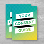 Click here for more information about SP-20-04 - Your Consent Guide Booklet (50 pack)