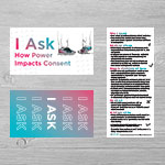 "Click here for more information about SP-19-10 - ""I Ask How Power Impacts Consent"" Palm Card (50 pack)"