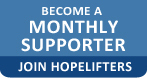 Become a monthly supporter - Join Hopelifters - Learn more