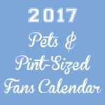 Click here for more information about 2017 Pets & Pint-Sized Fans Calendar