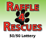 Click here for more information about Raffle 4 Rescues Ticket