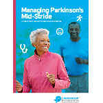Click here for more information about Managing Parkinson's Mid-Stride: A Treatment Guide to Parkinson's