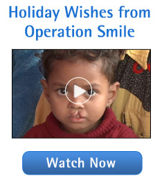 Video:  Holiday Wishes from Operation Smile.  Watch Now.