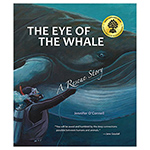 Click here for more information about The Eye of the Whale - a Rescue Story