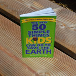 Click here for more information about 50 Simple things kids can do to save the earth