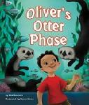 Click here for more information about Oliver's Otter Phase
