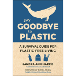 Click here for more information about Say Goodbye to Plastic