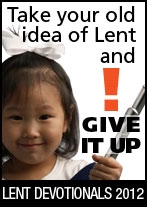 Lent Devotionals 2012