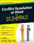 Click here for more information about Conflict Resolution at Work For Dummies