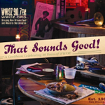 Click here for more information about That Sounds Good! A Cookbook Celebrating 30 Years of WWOZ